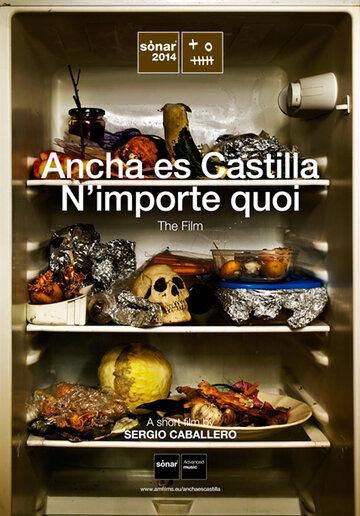 (Ancha es Castilla/N'importe quoi)