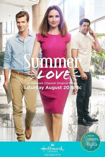 Летняя любовь (2016) смотреть онлайн HD720p в хорошем качестве бесплатно