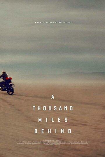 Тысяча миль позади 2019 | МоеКино