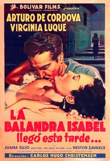 Барка Изабель прибывает сегодня вечером (1950)