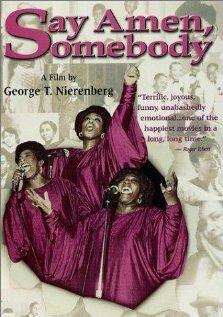 Say Amen, Somebody (1982)