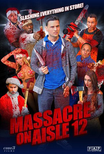 Фильм Massacre on Aisle 12