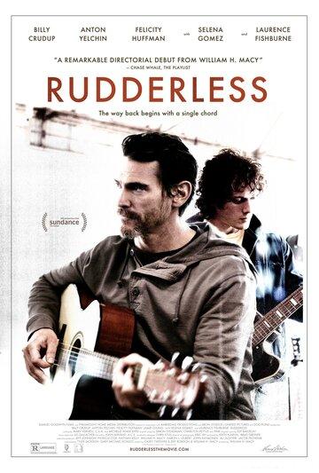������������� / Rudderless (2014) �������� ������