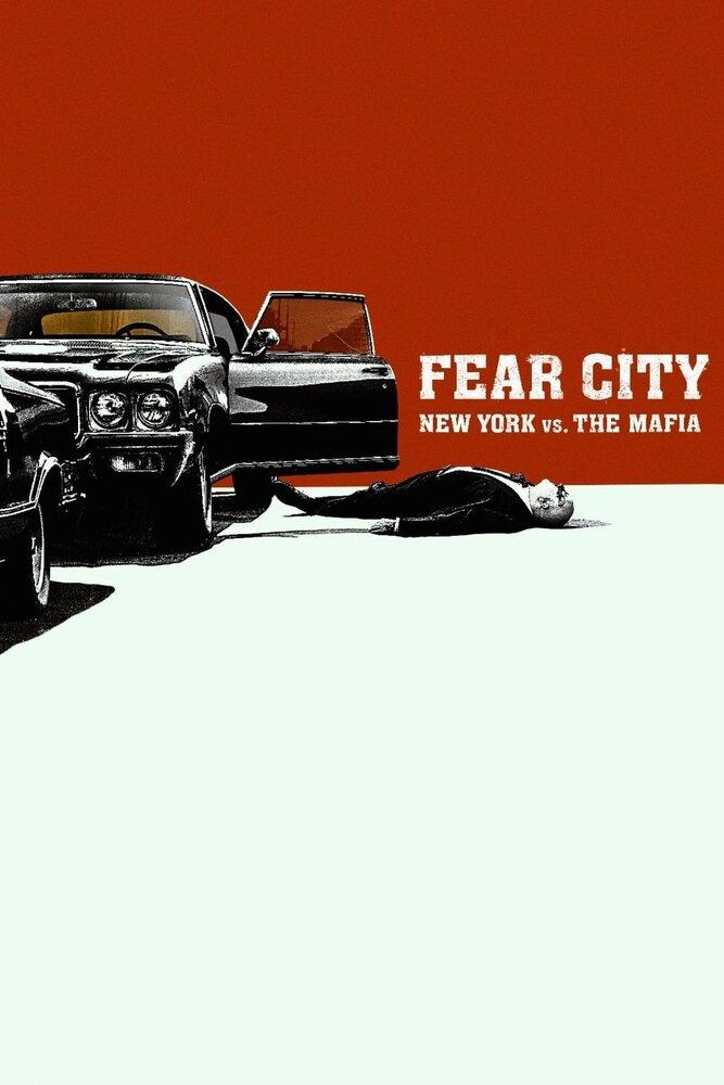 Город страха: Нью-Йорк против мафии (2020)