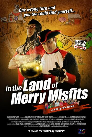 (In the Land of Merry Misfits)
