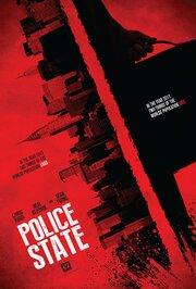 Полицейское государство (2017) смотреть онлайн фильм в хорошем качестве 1080p