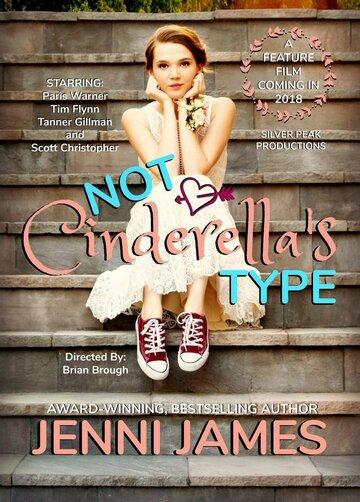 Совсем не Золушка / Not Cinderella's Type. 2018г.
