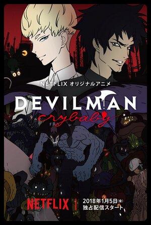 Человек-дьявол: Плач / Devilman: Crybaby / Человек-дьявол: Плакса (2018)