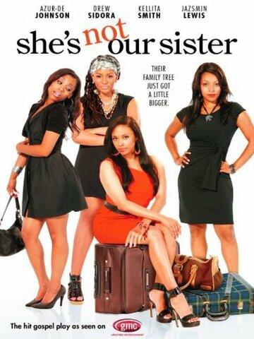 Она не наша сестра
