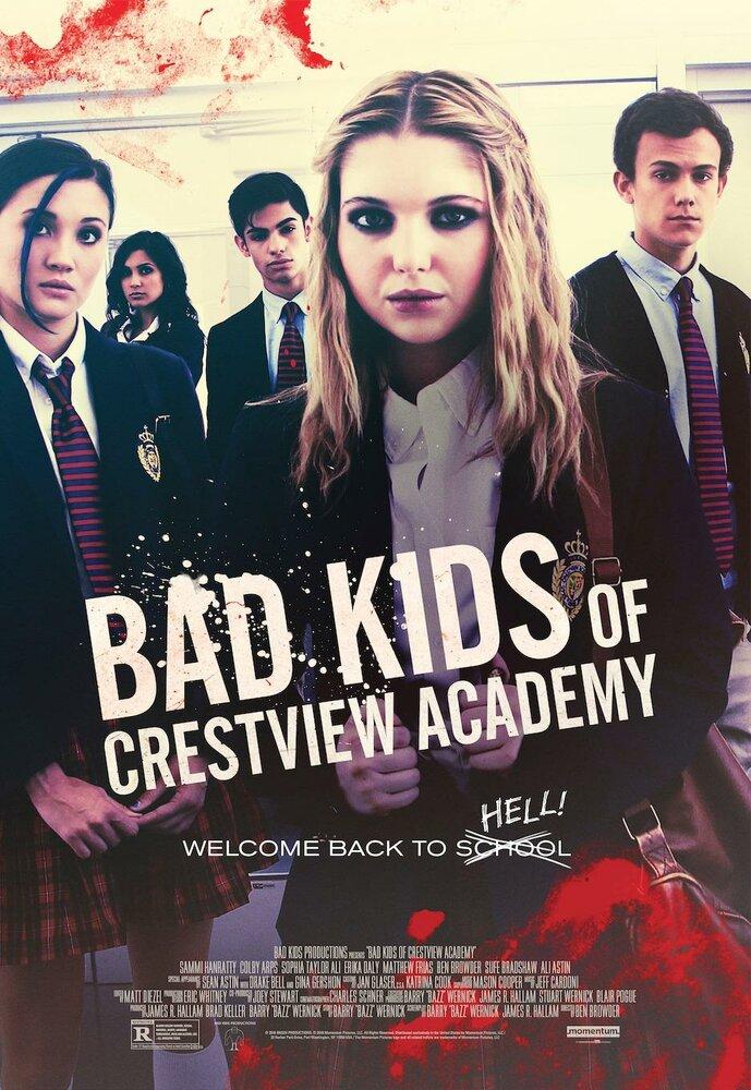 Плохие дети отправляются в ад 2 / Bad Kids of Crestview Academy (2017)