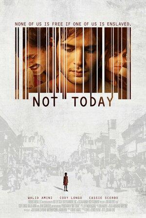 Не сегодня  (2013)