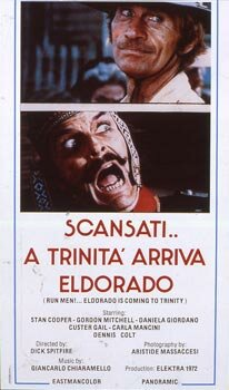 Пошли прочь... Троица прибывает в Эльдорадо (1972)