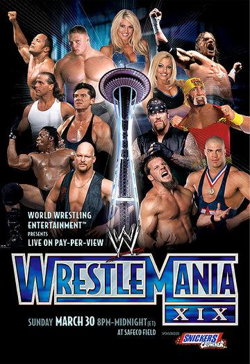 WWE РестлМания XIX смотреть онлайн