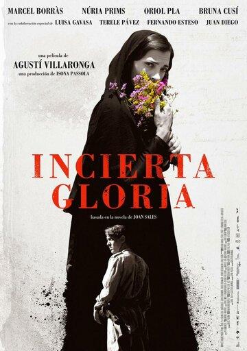Неопределённая слава / Incerta glòria (2017)