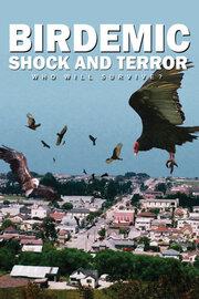 Птицекалипсис: Шок и Трепет (2010)