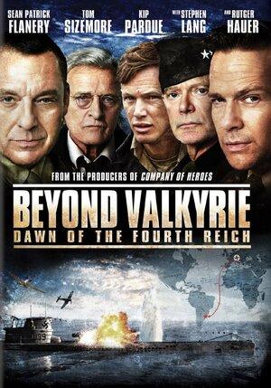 После Валькирии: Рассвет Четвертого рейха  (2016)