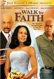 Walk by Faith (2007)
