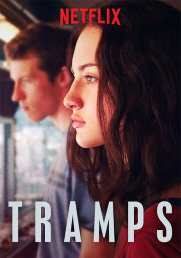Бродяги / Tramps (2016)