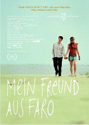 Мой друг из Фаро (2008) смотреть онлайн фильм в хорошем качестве 1080p