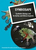 (Synbiosafe: Synthetic Biology and Its Safety and Ethical Aspects)