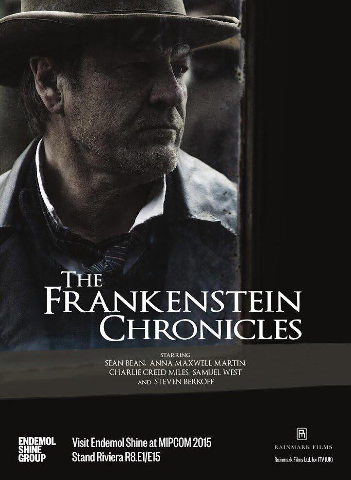 Хроники Франкенштейна / The Frankenstein Chronicles (2015)