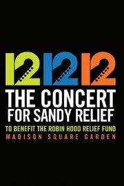 Смотреть онлайн 12-12-12: Благотворительный концерт в помощь пострадавшим от урагана Сэнди