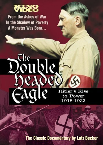 (Double Headed Eagle: Hitler's Rise to Power 1918-1933)