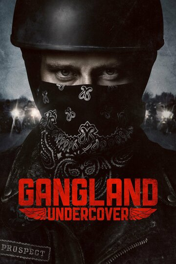 Сериал Под прикрытием / Gangland Undercover (сезон 2) смотреть онлайн