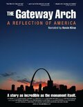 Арка в Сент-Луисе: отражение Америки (The Gateway Arch: A Reflection of America)