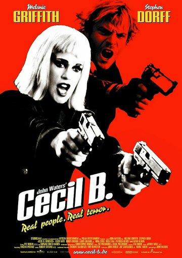 Постер к фильму Безумный Сесил Б. (2000)