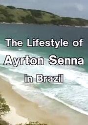 Смотреть онлайн Жизнь Айртона Сенны в Бразилии
