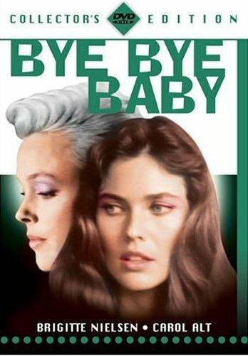 Прощай, малышка (Bye Bye Baby)
