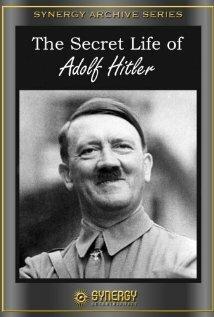 Тайная жизнь Адольфа Гитлера