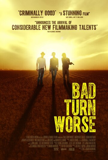 �� ������ ��������� �� ����� ����� (Bad Turn Worse)