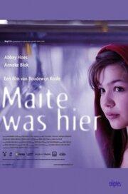 Мэйт была здесь (2009)