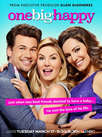 Сериал Одно большое счастье / One Big Happy (2015) смотреть онлайн