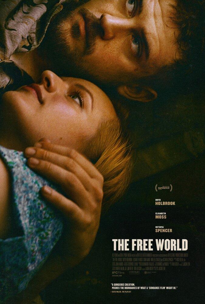 На свободе / The Free World (2016)