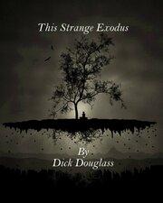 This Strange Exodus (2016)