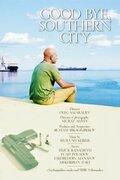 Прощай, южный город (2006) — отзывы и рейтинг фильма