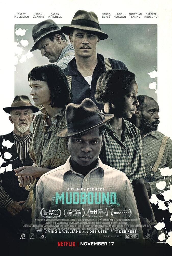 Ферма «Мадбаунд» / Mudbound