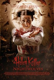 Хелен Келлер против ночных волков (2015)