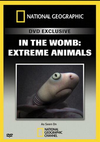 Жизнь до рождения: Экстремальные животные