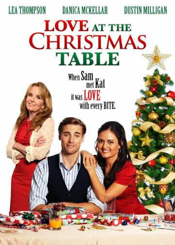 Любовь за рождественским столом (2012) полный фильм онлайн