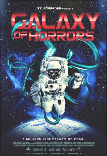 Галактика ужасов / Galaxy of Horrors (2017)