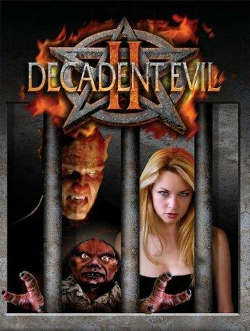 (Decadent Evil II)