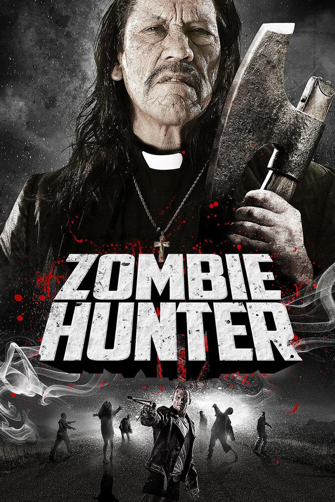 Охотник на зомби 2013 смотреть онлайн