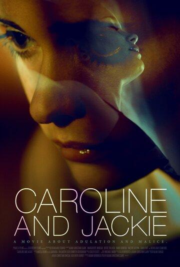 Кэролайн и Джеки (Caroline and Jackie)