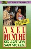 Аксель Мунте – врач из Сан-Микеле (Axel Munthe - Der Arzt von San Michele)