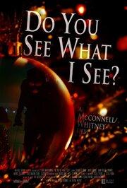 Ты видишь, что вижу я?