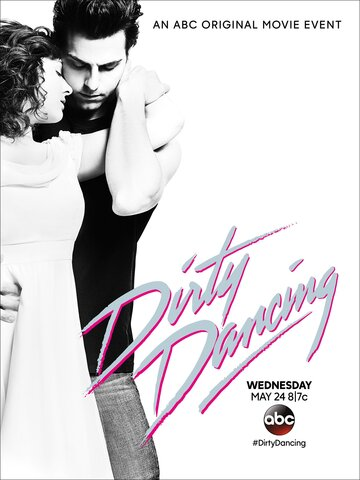 Грязные танцы (Dirty Dancing)